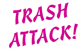 Trash Attack