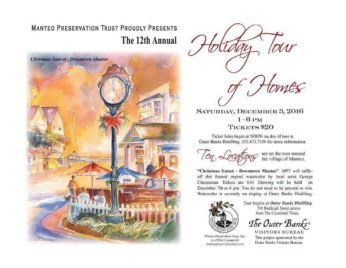 12th Annual Manteo Holiday Tour of Home  Saturday, December 3, 2016.