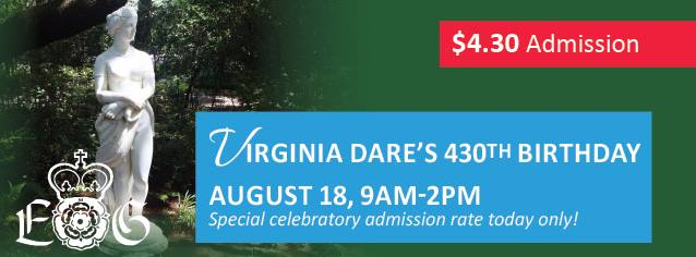 VIRGINIA DARE'S 430TH BIRTHDAY (2017) August 18