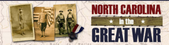 North Carolina in the Great War Beginning August 8