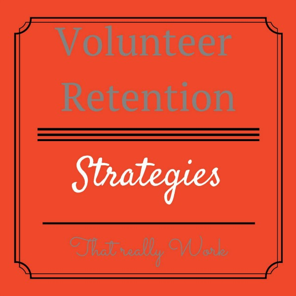 Volunteer Retention Strategies: 4 Tips to Retain Your Supporters